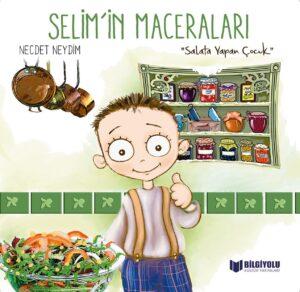 Selim'in Maceraları Salata Yapan Çocuk