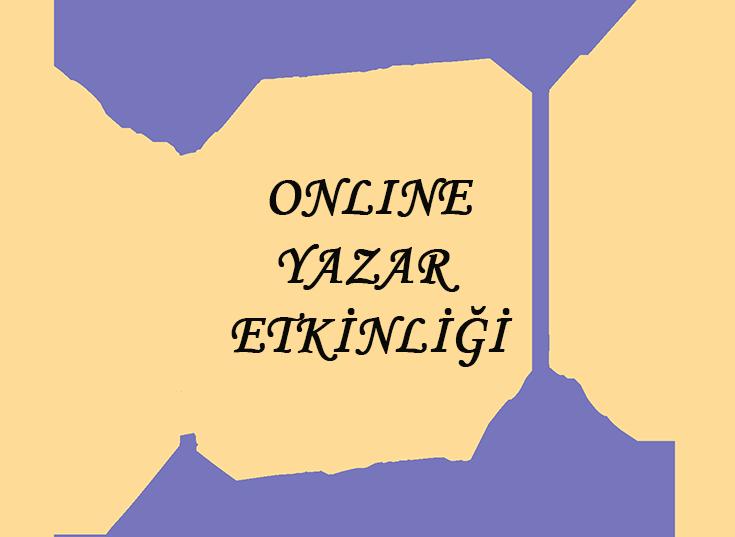 online yazar etkinligi